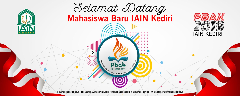 SELAMAT DATANG MAHASISWA BARU IAIN KEDIRI TAHUN AKADEMIK 2019