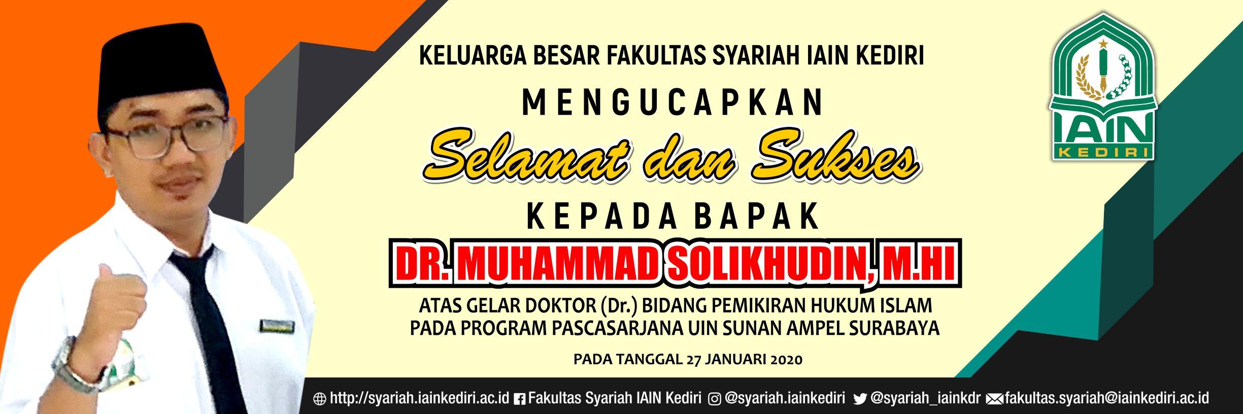 Selamat Dan Sukses Atas Gelar Doktor Bapak Dr. Muhamad Solikhudin, M.HI